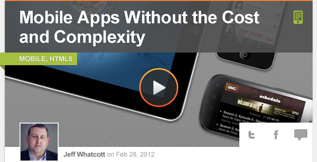 Mobile Apps Without the Cost and Complexity