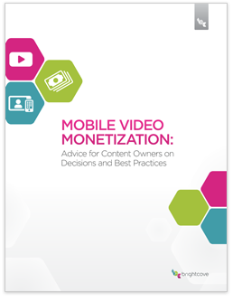 Mobile Video Monetization
